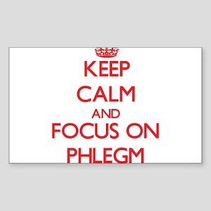 Keep Calm and focus on Phlegm Sticker