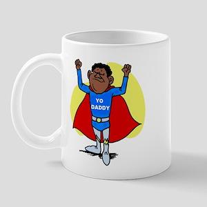 YO DADDY Mug