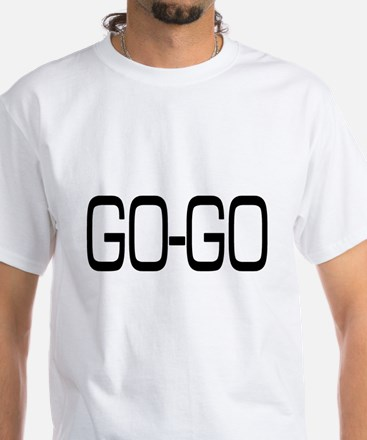 Go-Go White T-Shirt