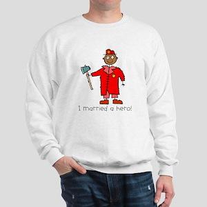 I Married a Black Fireman Sweatshirt