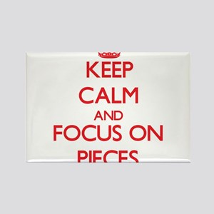 Keep Calm and focus on Pieces Magnets