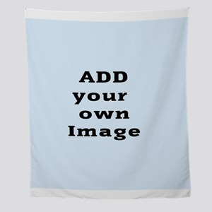 Add Your Image Wall Tapestry