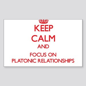 Keep Calm and focus on Platonic Relationships Stic