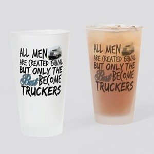 Best Become Truckers Drinking Glass