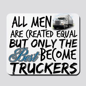 Best Become Truckers Mousepad