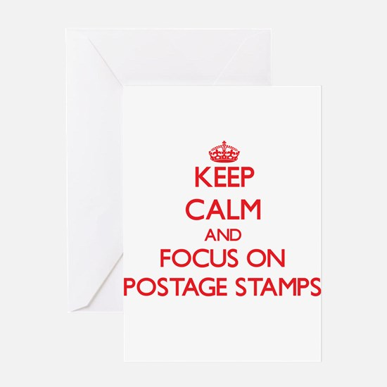 Keep Calm and focus on Postage Stamps Greeting Car