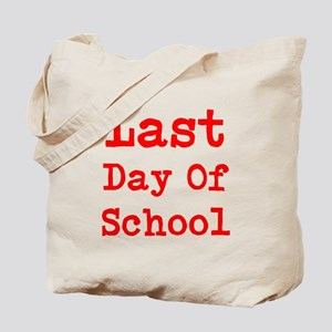 Last Day of School Tote Bag