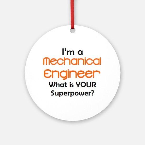 mechanical engineer Round Ornament