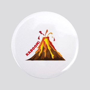 "Volcano Kaboom 3.5"" Button"