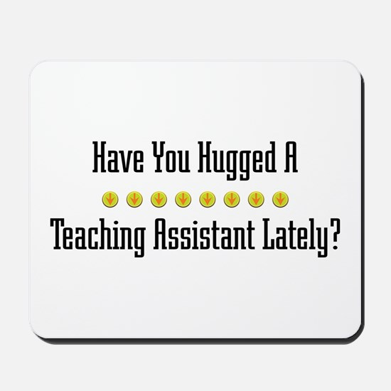Hugged Teaching Assistant Mousepad