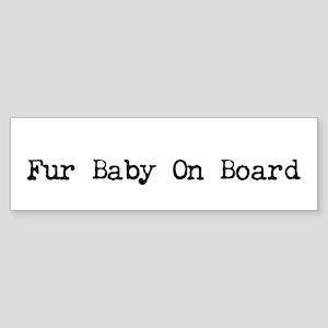 Fur Baby On Board Bumper Sticker