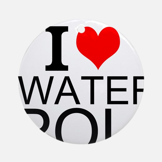 I Love Water Polo Ornament (Round)
