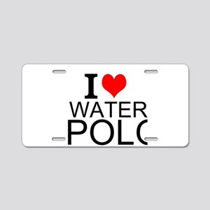I Love Water Polo Aluminum License Plate