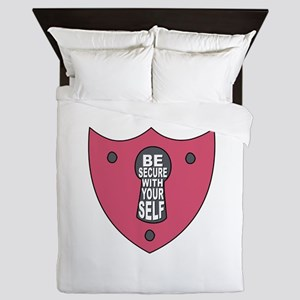 Be Secure With Yourself Queen Duvet