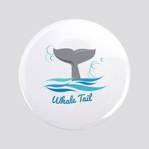 "Whale Tail 3.5"" Button"