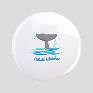 "Whale Watcher 3.5"" Button"
