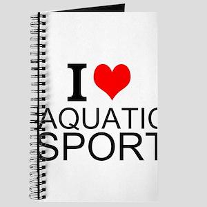I Love Aquatic Sports Journal