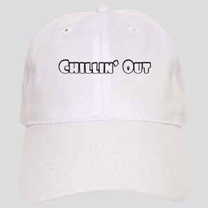 Chillin Out Baseball Cap