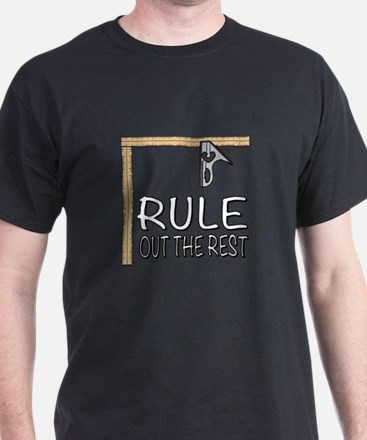 Rule out the Rest T-Shirt