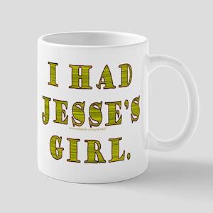 I Had Jesse's Girl Mug