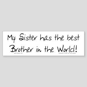 My Sis, Best Bro Bumper Sticker