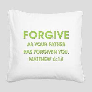 FORGIVE Square Canvas Pillow