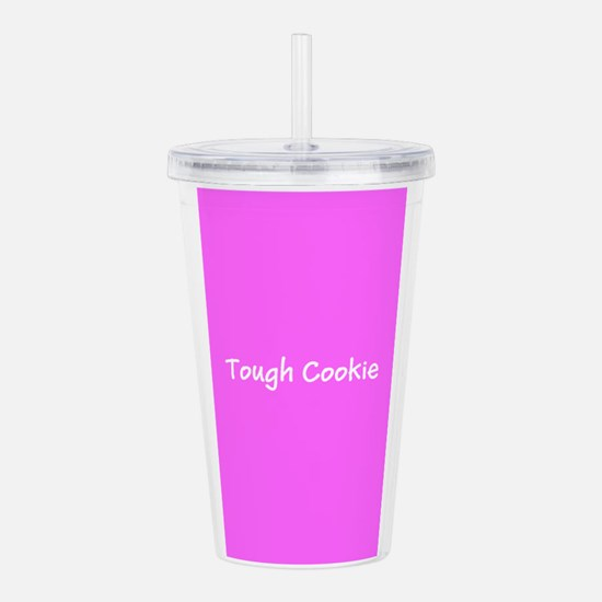 Tough Cookie Pink Acrylic Double-Wall Tumbler