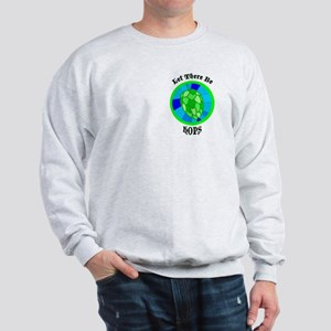 Let There Be Hops! Sweatshirt