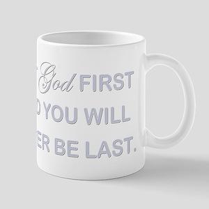 PUT GOD FIRST Mug