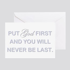 PUT GOD FIRST Greeting Card