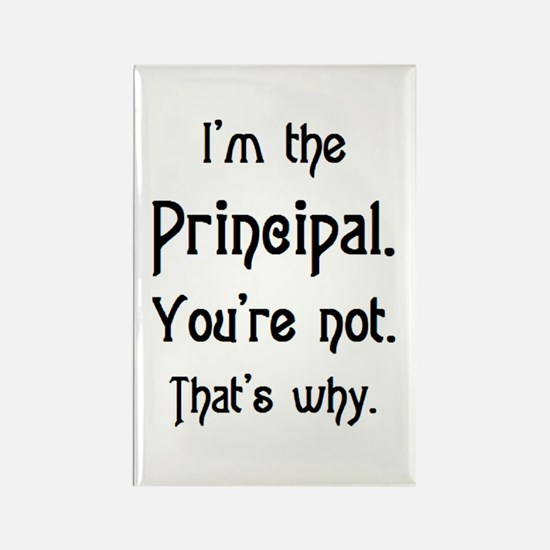 i'm the principal Rectangle Magnet
