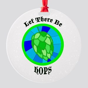 Let There Be Hops! Round Ornament