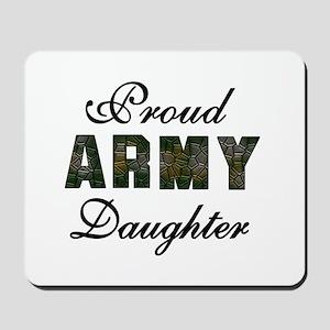 Proud Army Daughter Mousepad