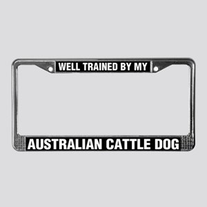 Well Trained By My Australian Cattle Dog