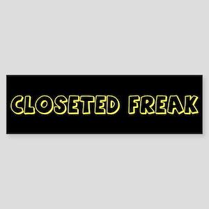 CLOSETED FREAK (Bumper)