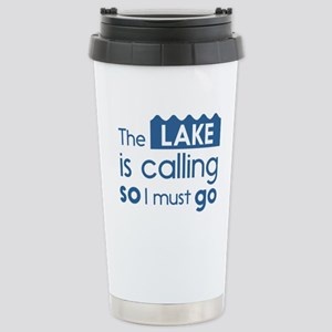 The lake is calling so I must go Travel Mug