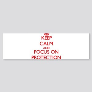Keep Calm and focus on Protection Bumper Sticker