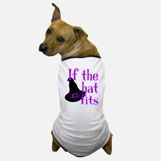 If the Hat Fits Dog T-Shirt