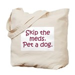Pet a Dog Tote Bag