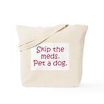 Pet a Dog Tote Bag