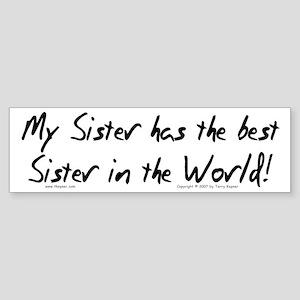 My Sis, Best Sis Bumper Sticker