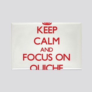 Keep Calm and focus on Quiche Magnets
