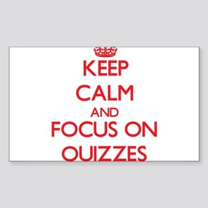 Keep Calm and focus on Quizzes Sticker