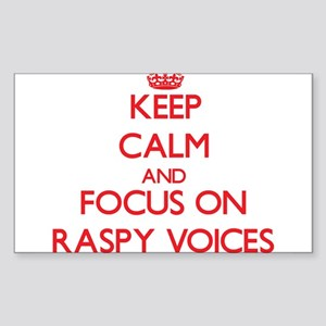 Keep Calm and focus on Raspy Voices Sticker
