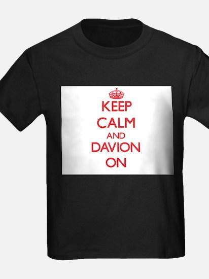Keep Calm and Davion ON T-Shirt