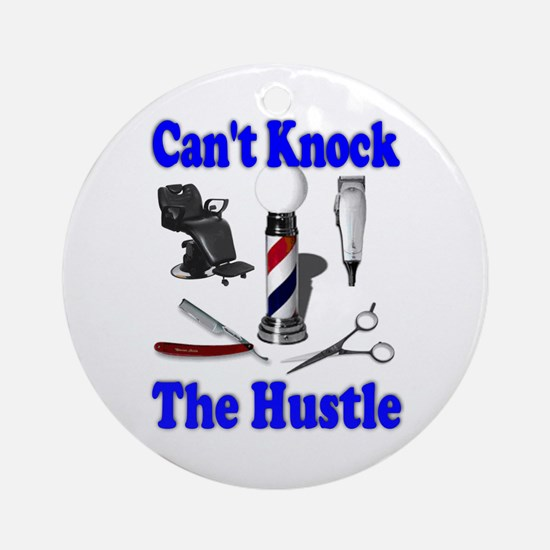 Cant Knock The Hustle-Blue Ornament (Round)