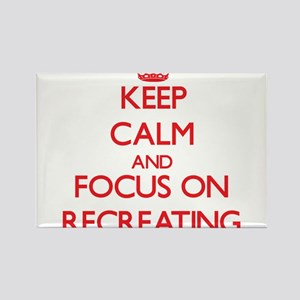 Keep Calm and focus on Recreating Magnets