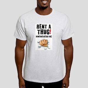 RENT A THUG - BALLBREAKERS INC! T-Shirt
