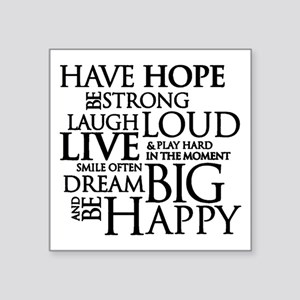 """Be Strong Quotes Typography Square Sticker 3"""" x 3"""""""