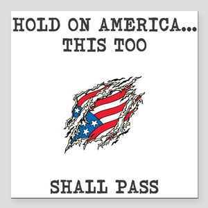 """Hold On America Square Car Magnet 3"""" X 3&quot"""